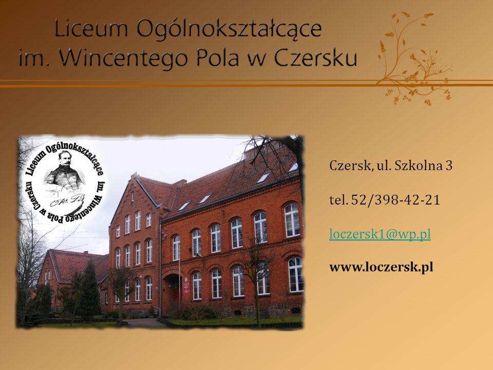 Czersk, ul. Szkolna 3 tel. 52/398-42-21 loczersk1@wp.pl