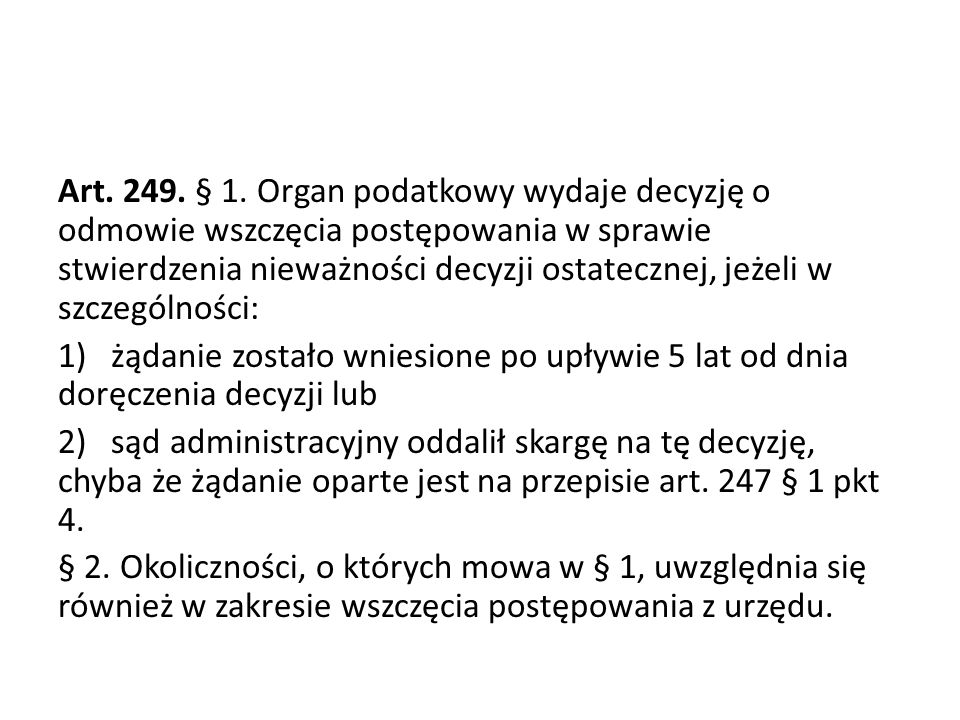 Art. 249. § 1.