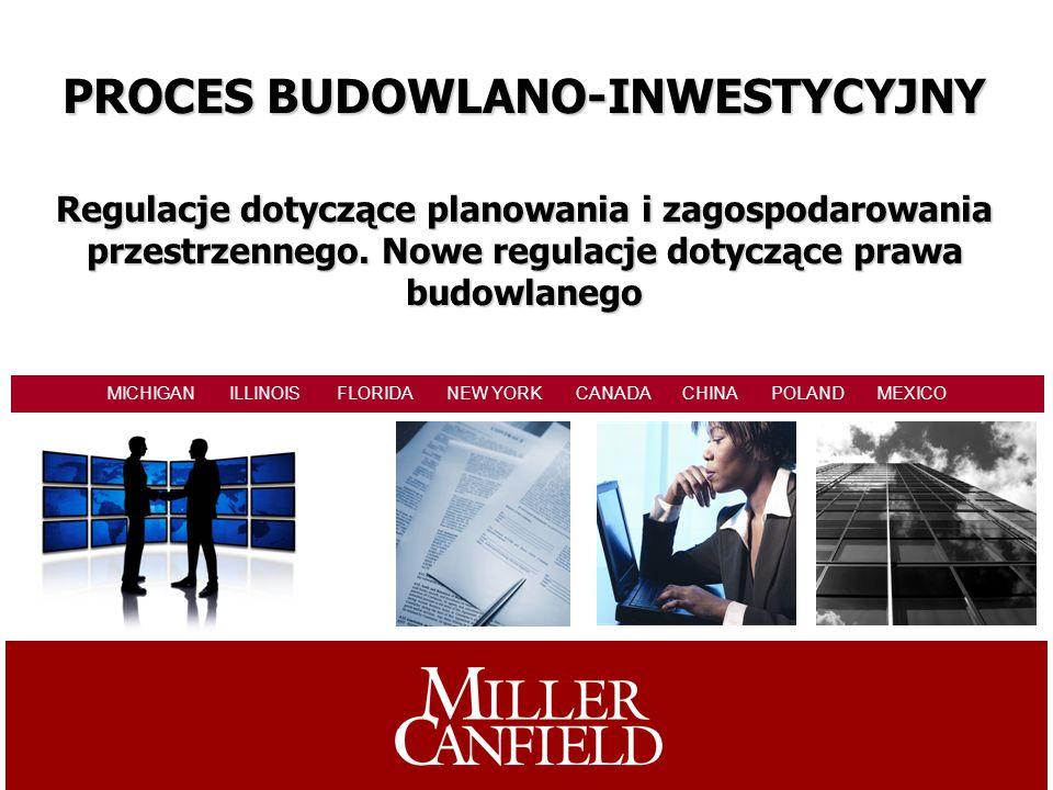 PROCES BUDOWLANO-INWESTYCYJNY Regulacje dotyczące planowania i zagospodarowania przestrzennego.