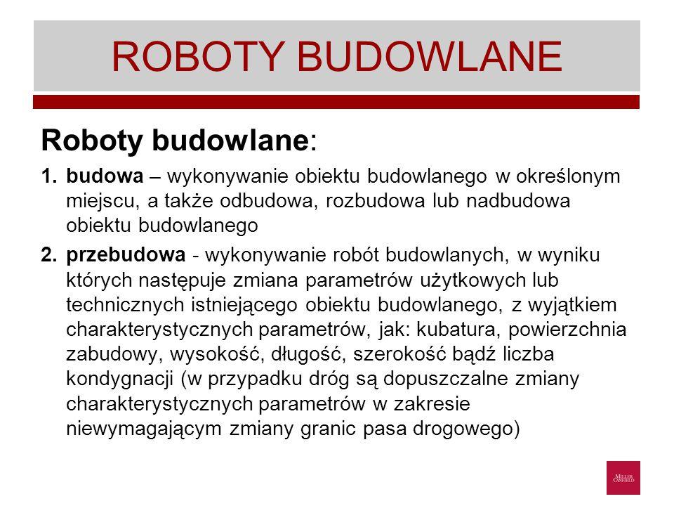 ROBOTY BUDOWLANE Roboty budowlane: