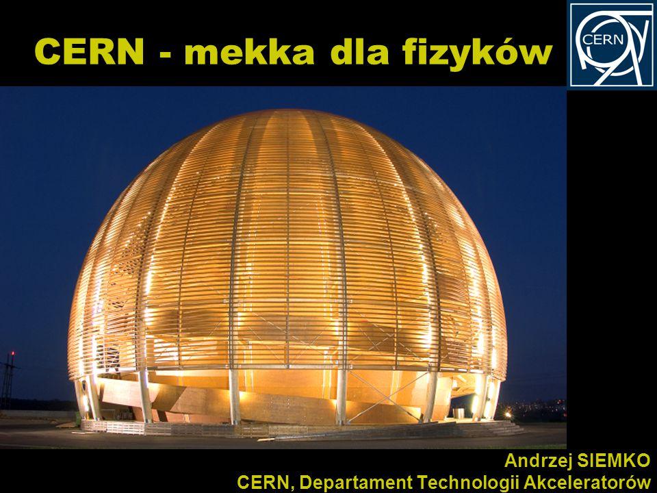 CERN - mekka dla fizyków