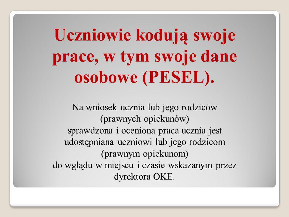 Uczniowie kodują swoje prace, w tym swoje dane osobowe (PESEL).