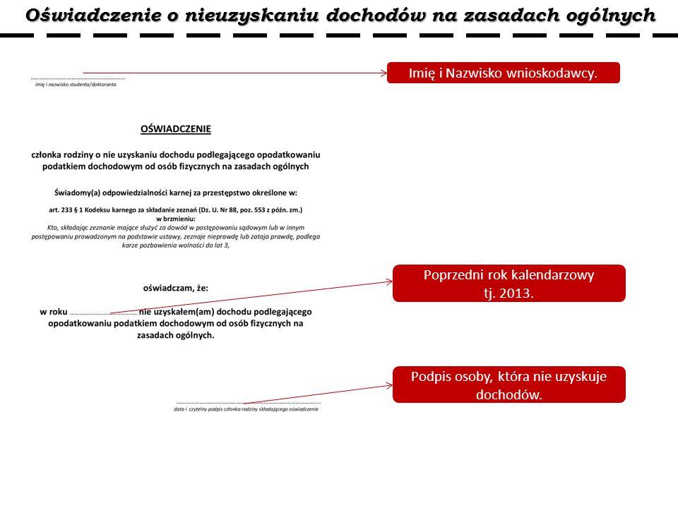 Oświadczenie o nieuzyskaniu dochodów na zasadach ogólnych