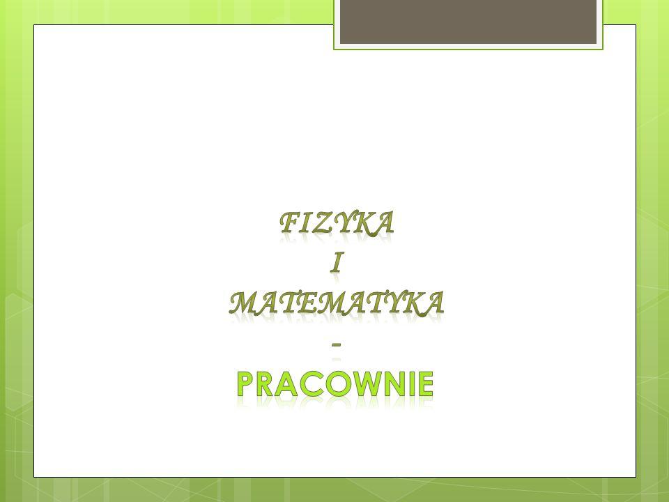 Fizyka I Matematyka - Pracownie
