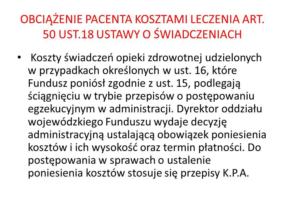 OBCIĄŻENIE PACENTA KOSZTAMI LECZENIA ART. 50 UST