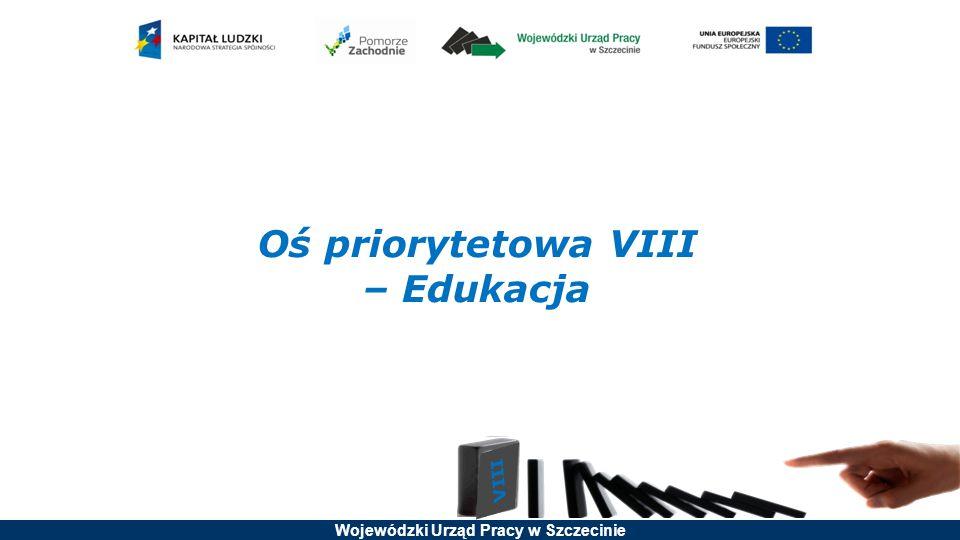 Oś priorytetowa VIII – Edukacja