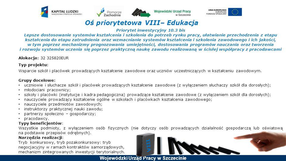 Oś priorytetowa VIII– Edukacja Priorytet inwestycyjny 10.3 bis