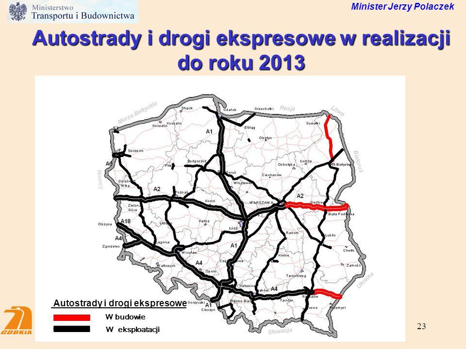 Autostrady i drogi ekspresowe w realizacji do roku 2013