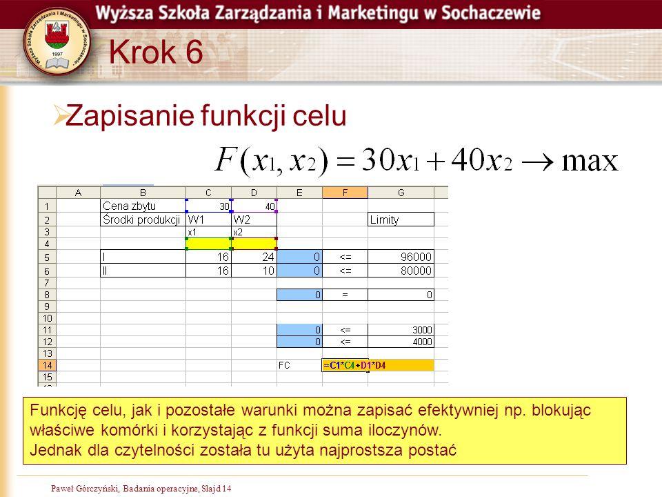 Krok 6 Zapisanie funkcji celu
