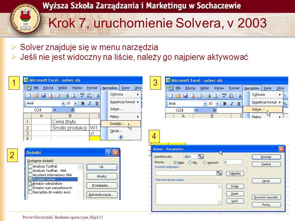 Krok 7, uruchomienie Solvera, v 2003