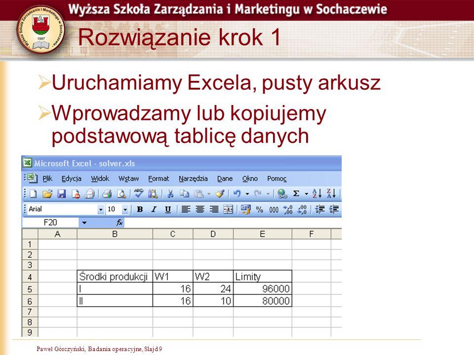 Rozwiązanie krok 1 Uruchamiamy Excela, pusty arkusz