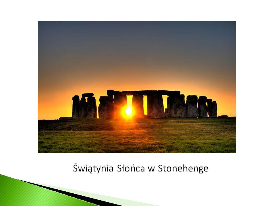 Świątynia Słońca w Stonehenge