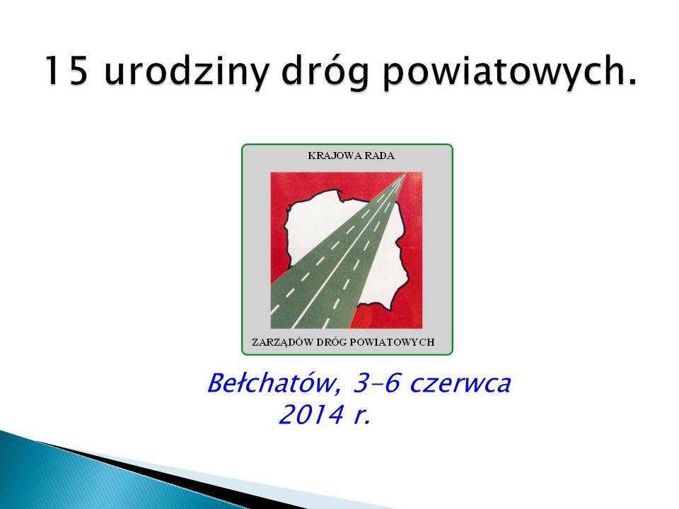 15 urodziny dróg powiatowych.