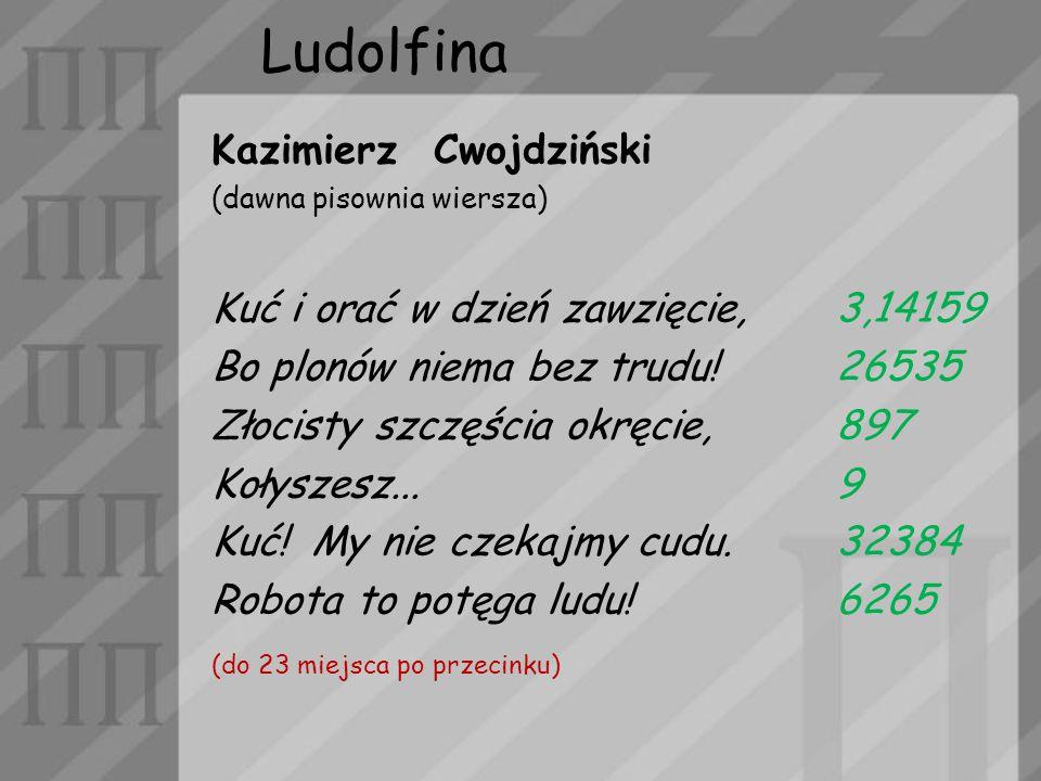 Ludolfina Kazimierz Cwojdziński Kuć i orać w dzień zawzięcie, 3,14159