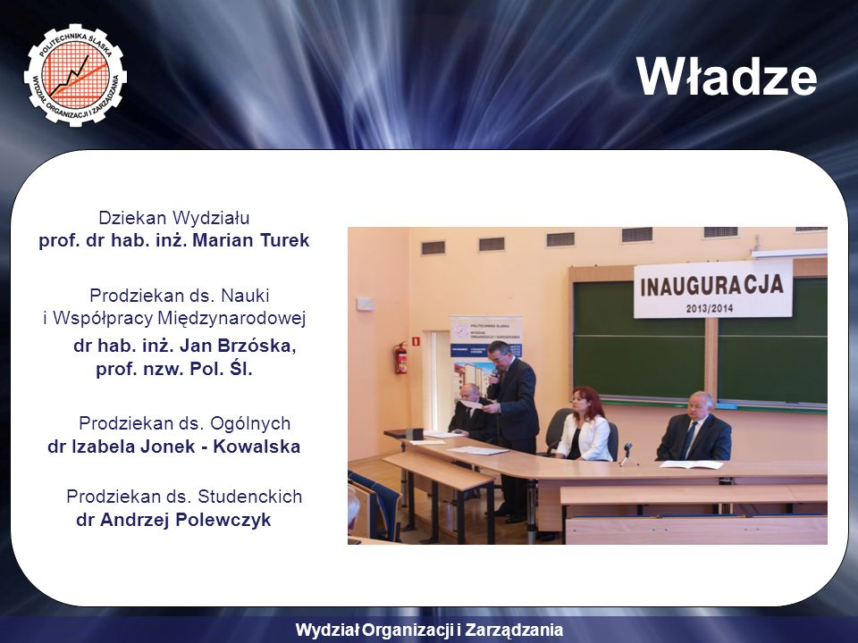Władze Dziekan Wydziału prof. dr hab. inż. Marian Turek