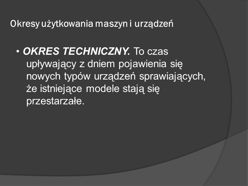 Okresy użytkowania maszyn i urządzeń