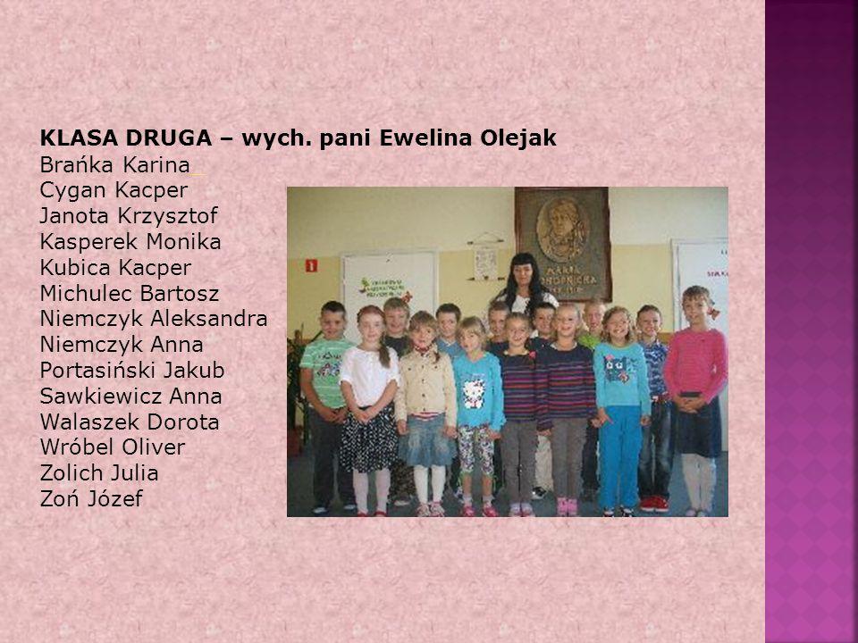 KLASA DRUGA – wych. pani Ewelina Olejak