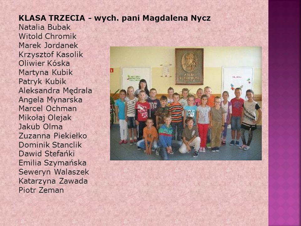 KLASA TRZECIA - wych. pani Magdalena Nycz