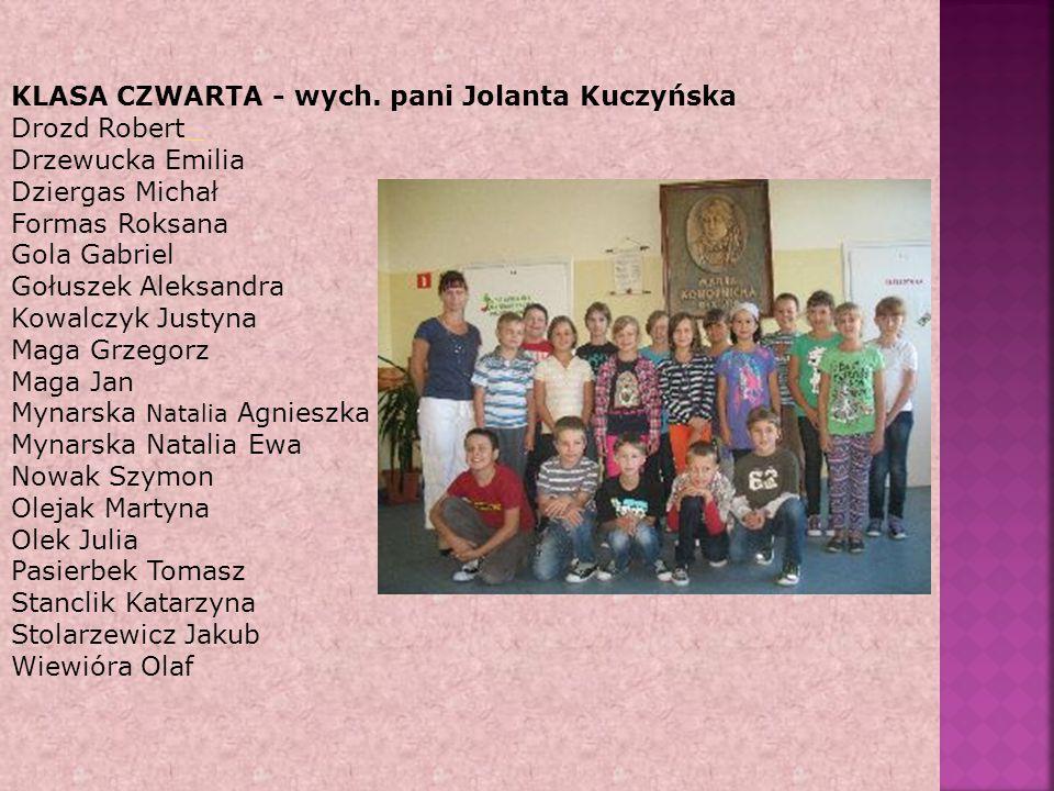 KLASA CZWARTA - wych. pani Jolanta Kuczyńska