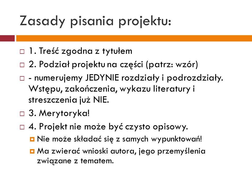 Zasady pisania projektu: