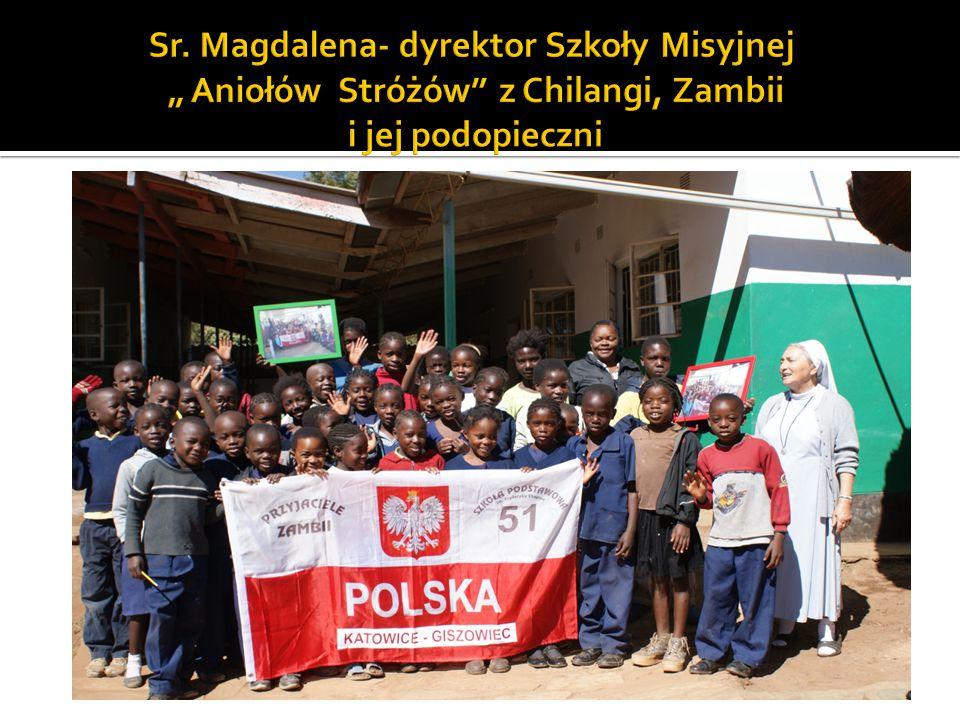 """Sr. Magdalena- dyrektor Szkoły Misyjnej """" Aniołów Stróżów z Chilangi, Zambii i jej podopieczni"""