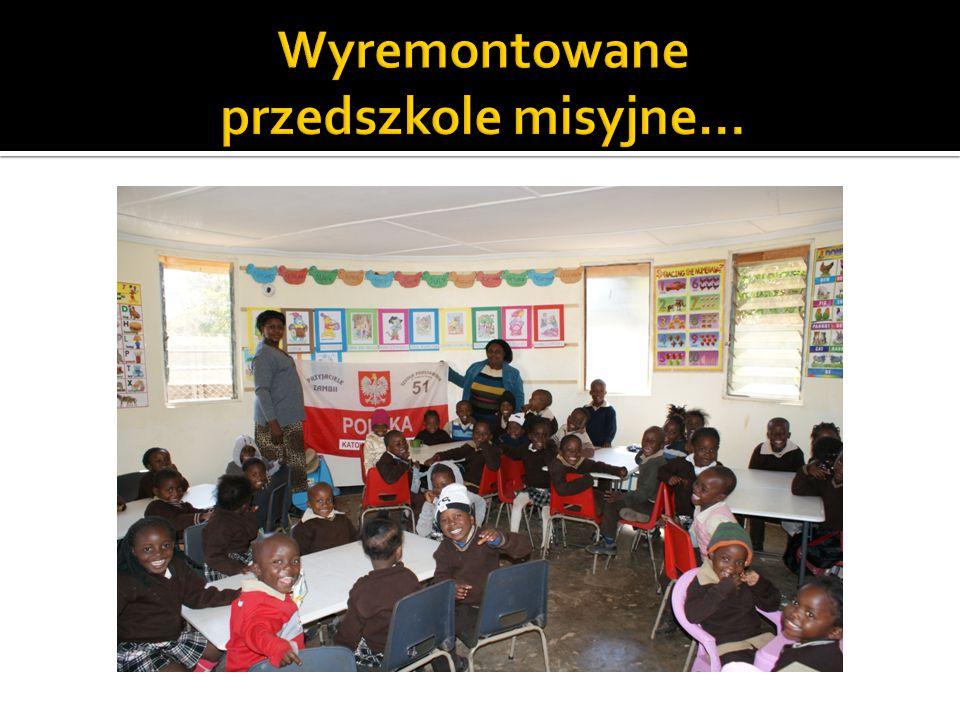Wyremontowane przedszkole misyjne…