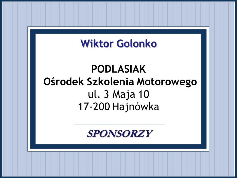 Wiktor Golonko PODLASIAK Ośrodek Szkolenia Motorowego ul