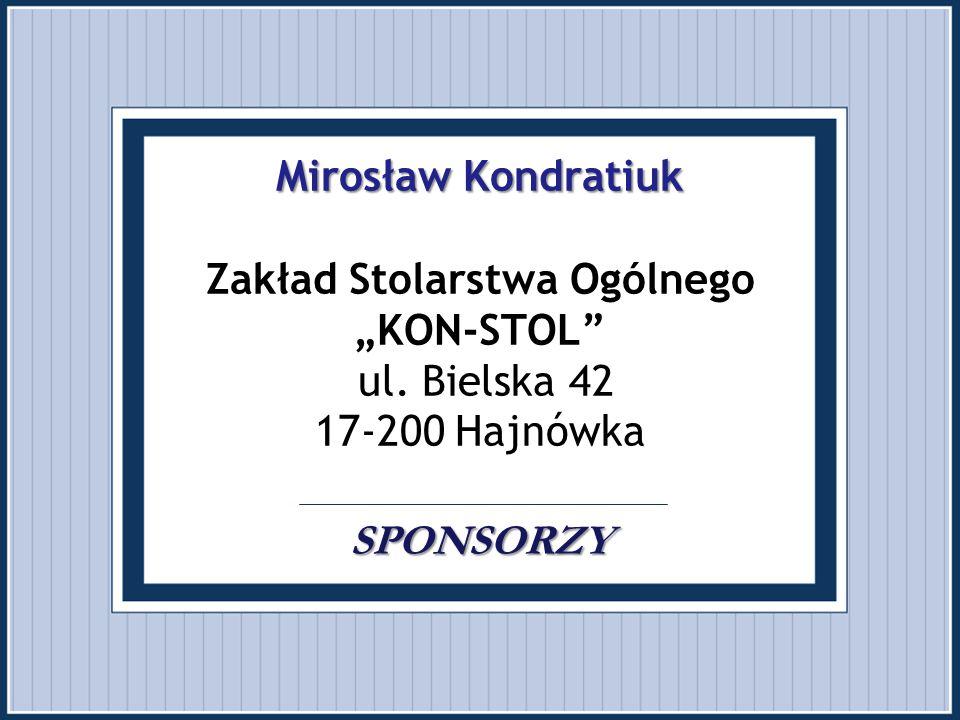 """Mirosław Kondratiuk Zakład Stolarstwa Ogólnego """"KON-STOL ul"""