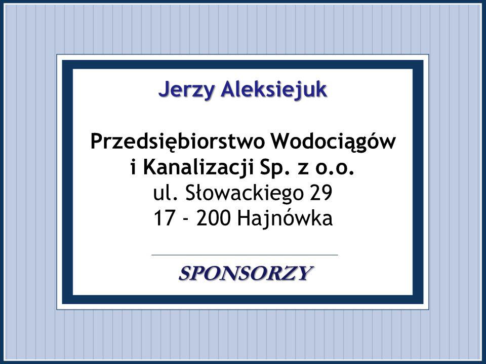 Jerzy Aleksiejuk Przedsiębiorstwo Wodociągów i Kanalizacji Sp. z o. o