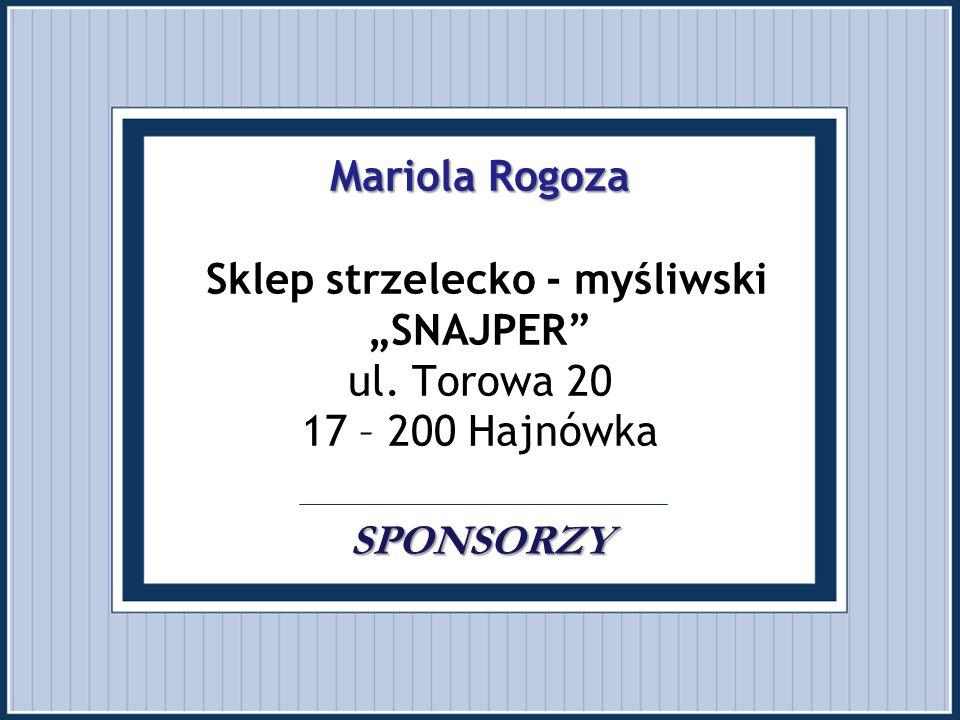 """Mariola Rogoza Sklep strzelecko - myśliwski """"SNAJPER ul"""