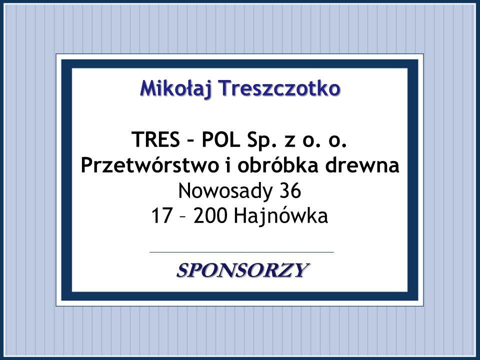 Mikołaj Treszczotko TRES – POL Sp. z o. o