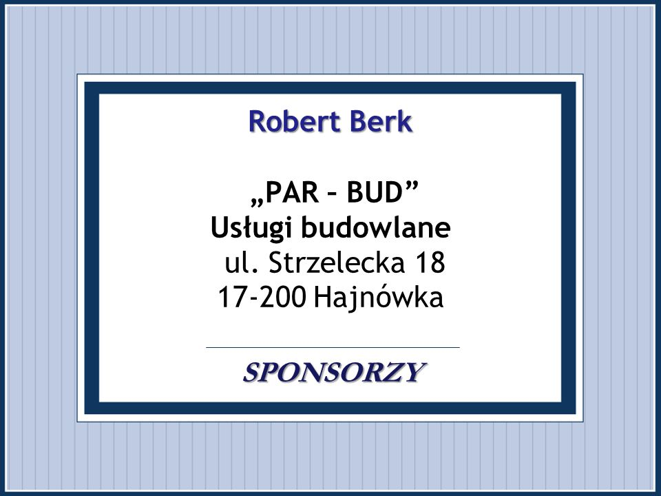 "Robert Berk ""PAR – BUD Usługi budowlane ul"