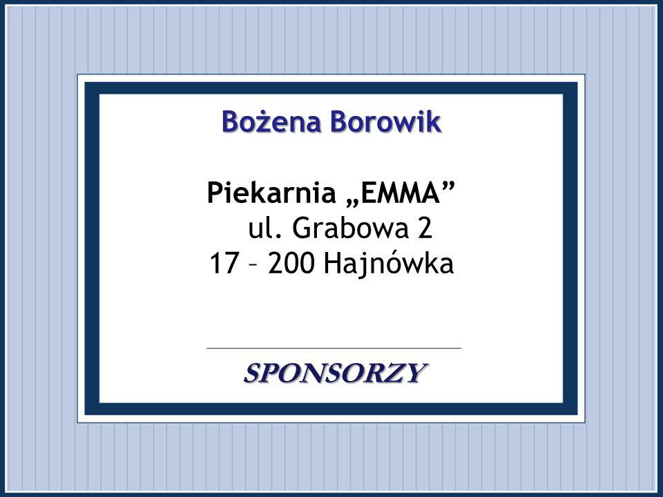 """Bożena Borowik Piekarnia """"EMMA ul. Grabowa 2 17 – 200 Hajnówka"""
