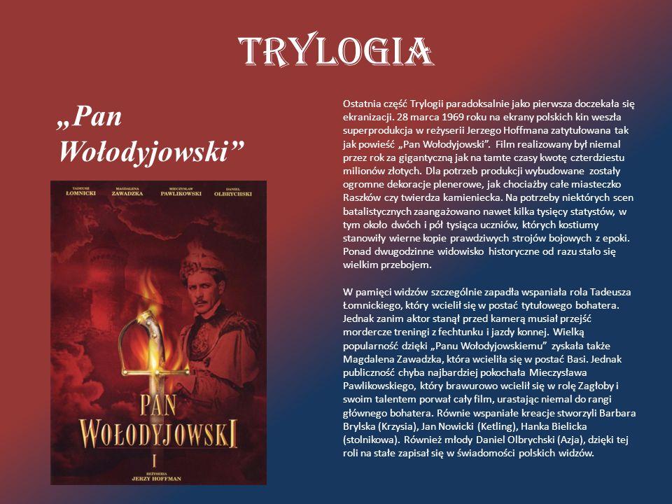 """Trylogia """"Pan Wołodyjowski"""