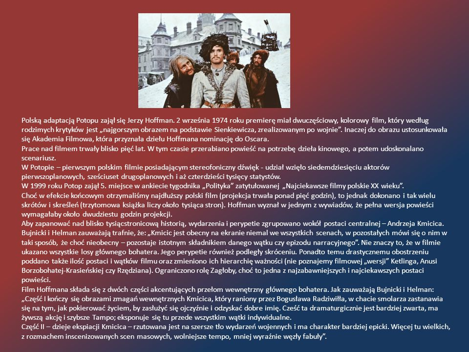 Polską adaptacją Potopu zajął się Jerzy Hoffman