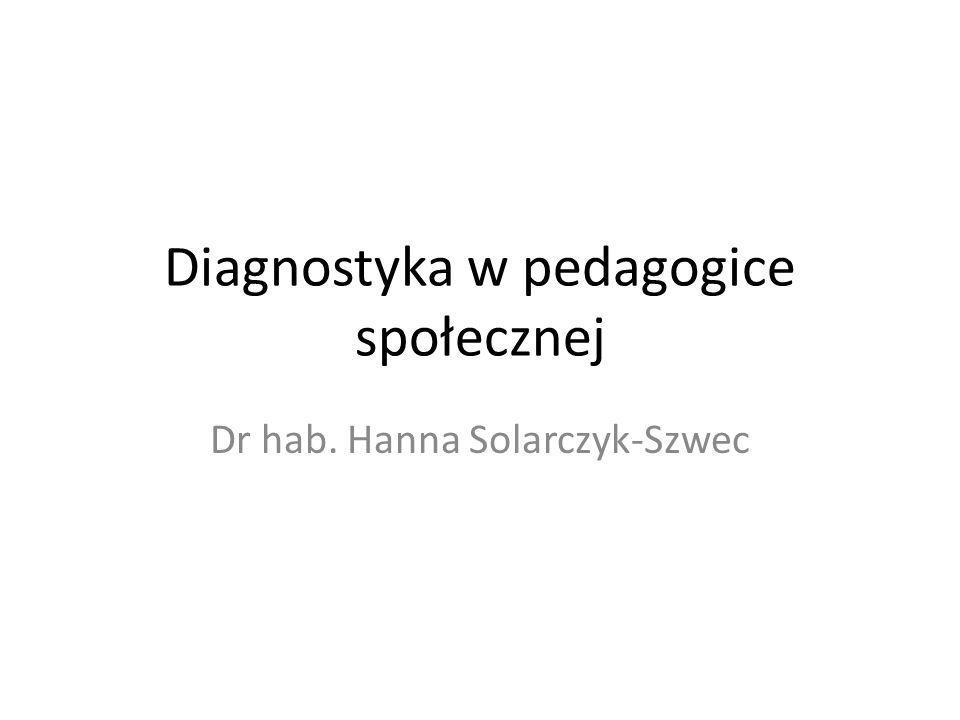 Diagnostyka w pedagogice społecznej
