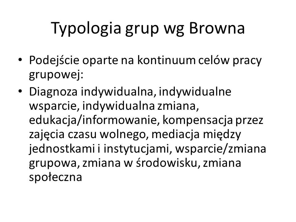 Typologia grup wg Browna