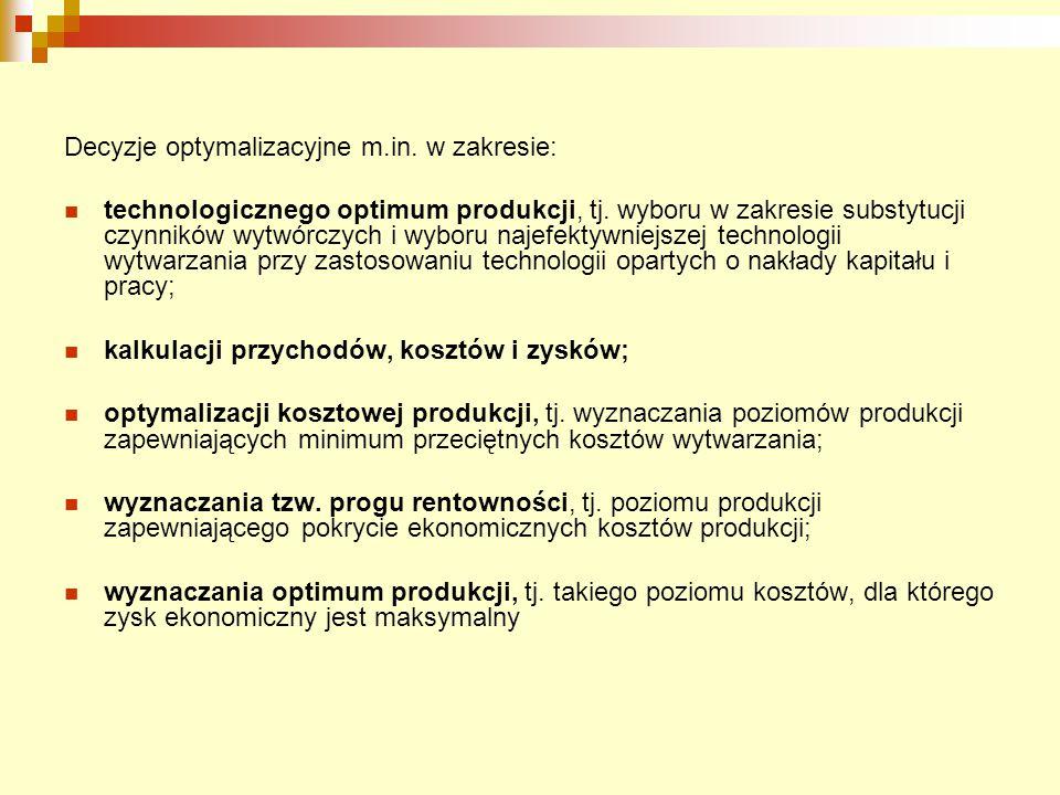 Decyzje optymalizacyjne m.in. w zakresie: