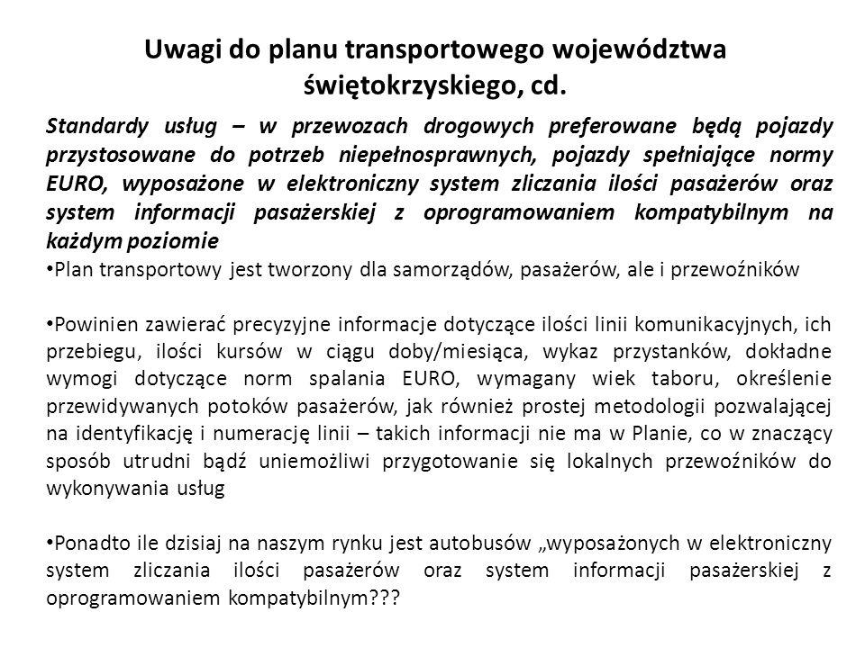 Uwagi do planu transportowego województwa świętokrzyskiego, cd.