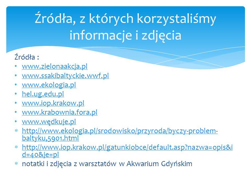 Źródła, z których korzystaliśmy informacje i zdjęcia