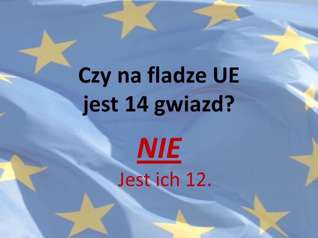 Czy na fladze UE jest 14 gwiazd