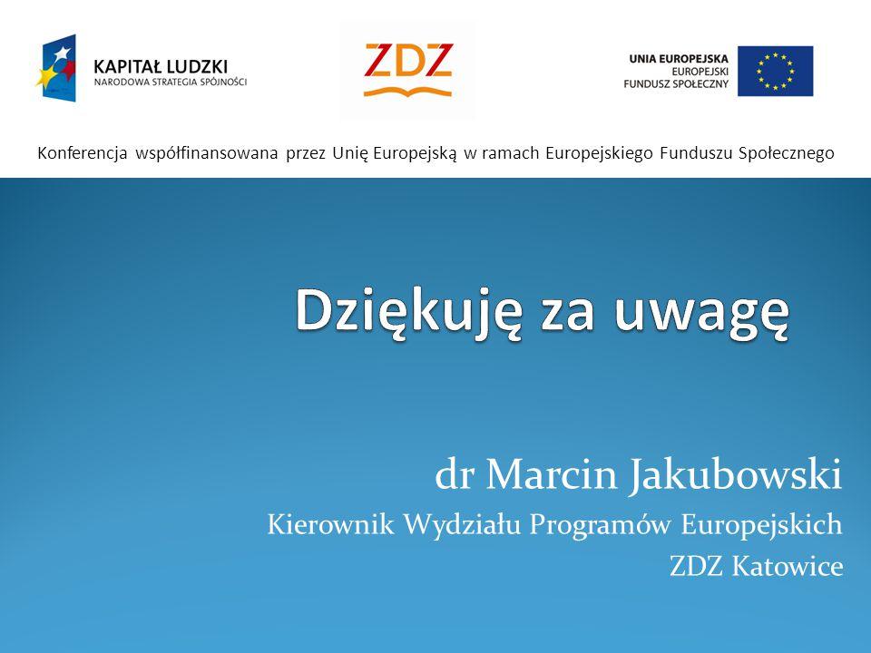 Dziękuję za uwagę dr Marcin Jakubowski