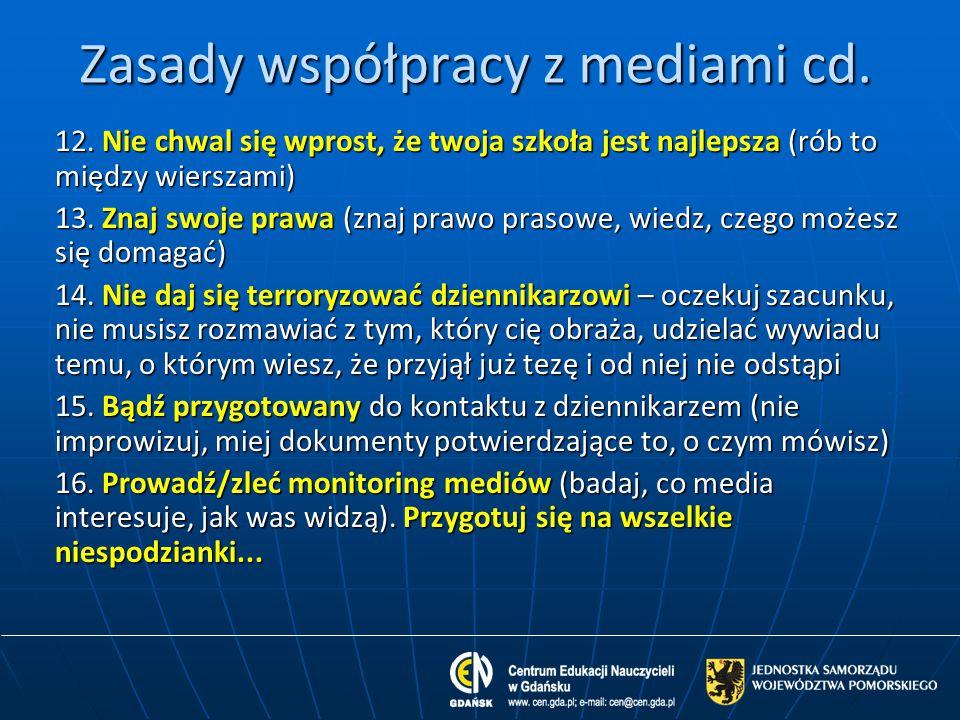 Zasady współpracy z mediami cd.