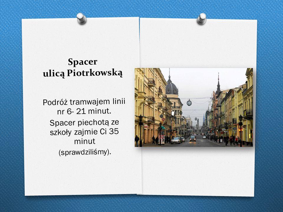 Spacer ulicą Piotrkowską