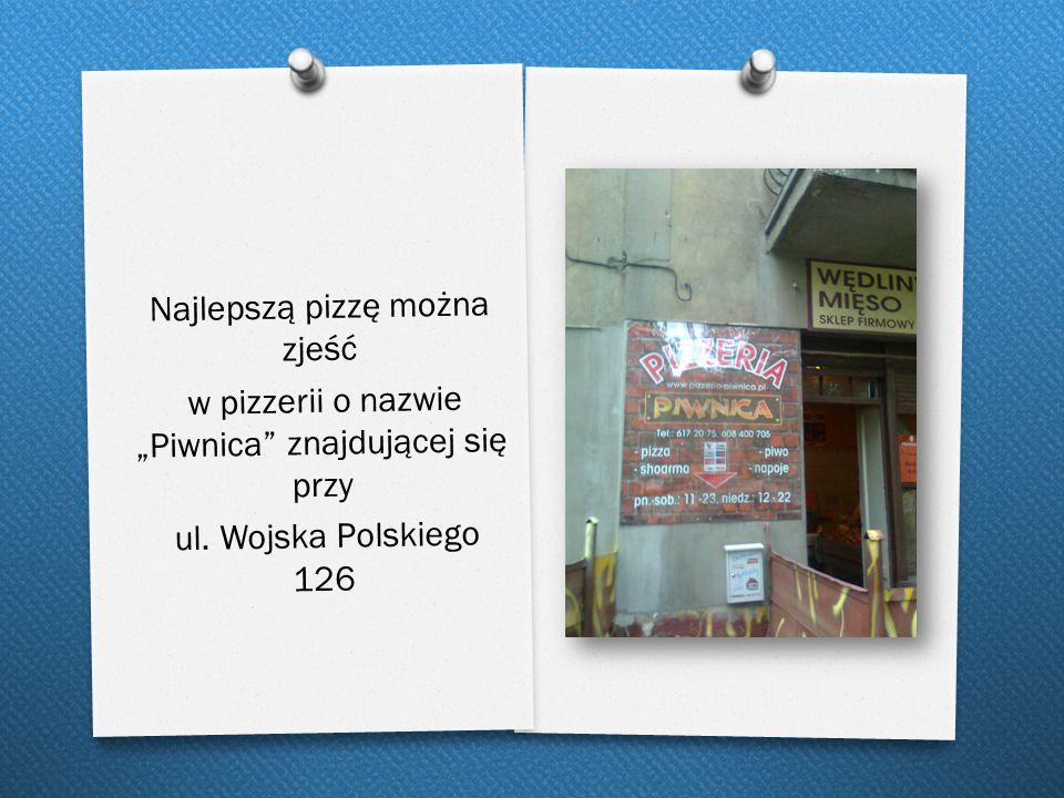 Najlepszą pizzę można zjeść