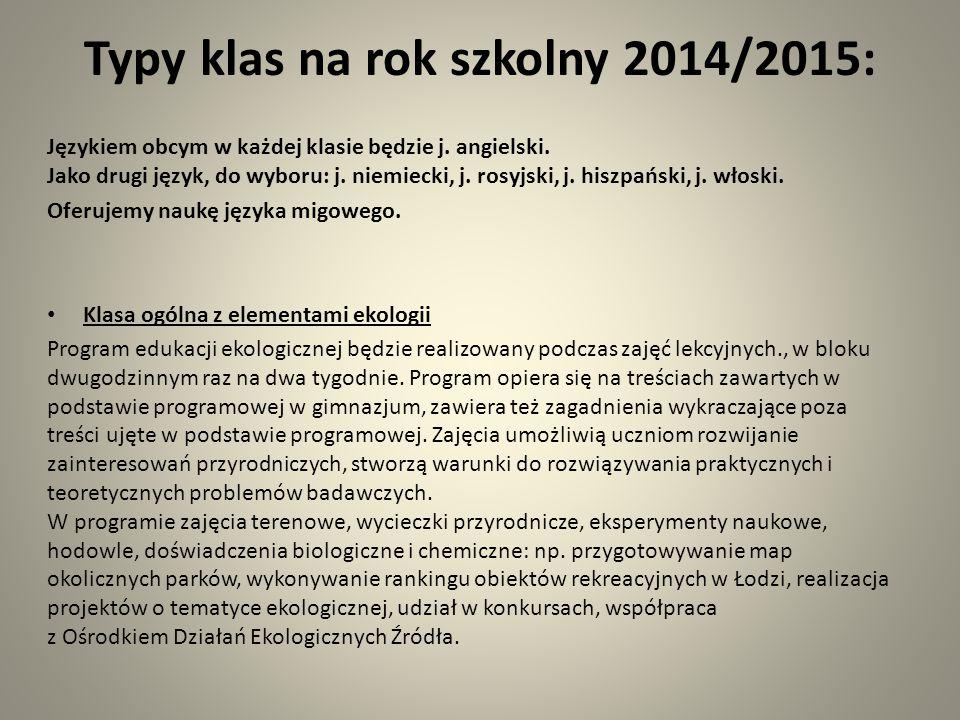Typy klas na rok szkolny 2014/2015: