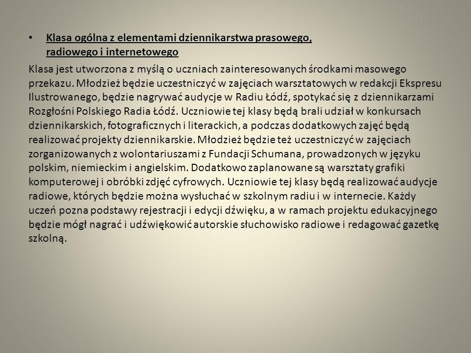 Klasa ogólna z elementami dziennikarstwa prasowego, radiowego i internetowego