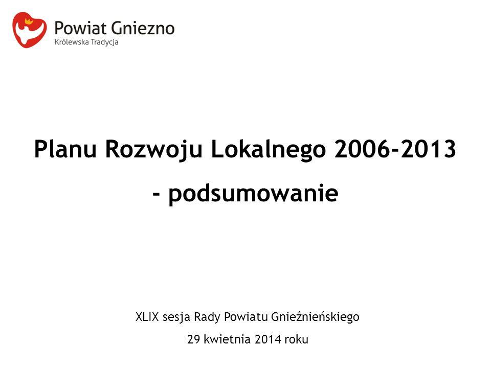 Planu Rozwoju Lokalnego 2006-2013