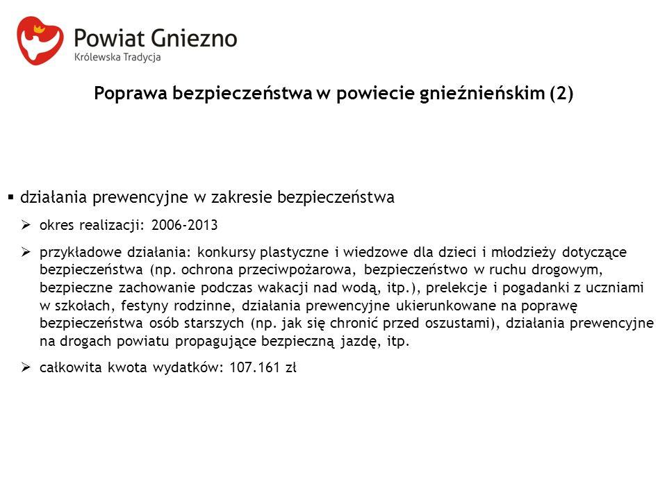 Poprawa bezpieczeństwa w powiecie gnieźnieńskim (2)
