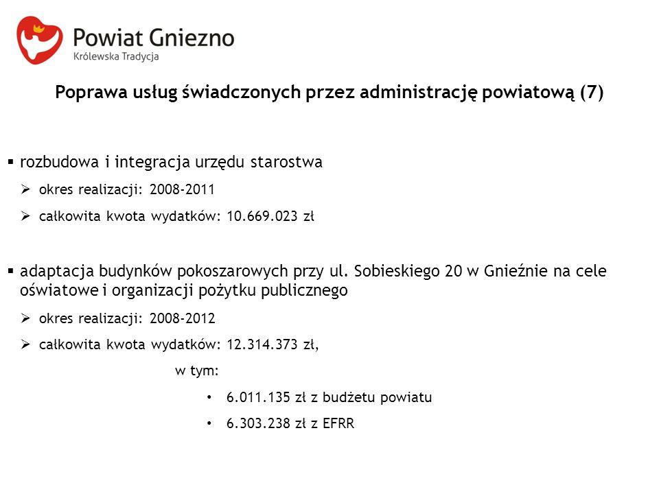 Poprawa usług świadczonych przez administrację powiatową (7)